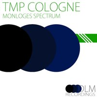 Monologes Spectrum — Tmp Cologne