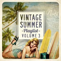 Vintage Summer Playlist, Vol.3 — сборник