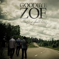 Following Fault Lines EP — Goodbye Zoe