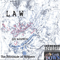 The Southside Of Nowhere — Law