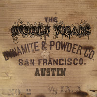 Dynamite & Powder Co. — The Wooly Vicars