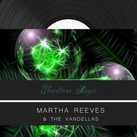 Christmas Magic — Martha Reeves and The Vandellas