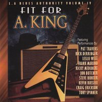 L.A. Blues Authority Vol. Iv: Fit for a King — сборник
