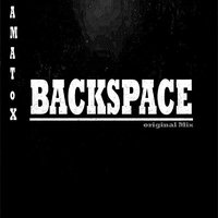 Backspace — Amatox