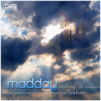 Walking On Sunbeams — Madday