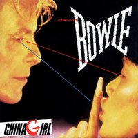 China Girl — David Bowie