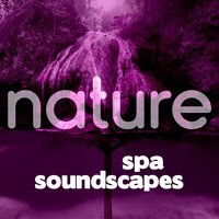 Nature Spa Soundscapes — Green Nature Spa