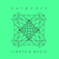 Lights & Music — Cut Copy