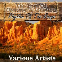 The Best Of Country & Western - Rhythm Of The Range — сборник