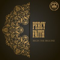Begin the Beguine — Percy Faith