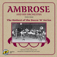"The Hottest of the Decca ""M"" Series — Danny Polo, Ted Heath, Bert Ambrose, Sam Browne, Ambrose and His Orchestra, Max Bacon"