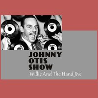 Johnny Otis Show, The - The Watts Breakaway / You Can Depend On Me