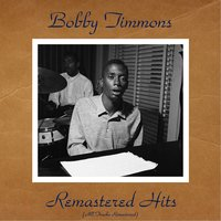 Remastered Hits — Bobby Timmons