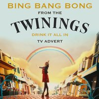 "Bing Bang Bong (From The ""Twinnings - Drink It All In"" T.V. Advert) — Sophia Loren"