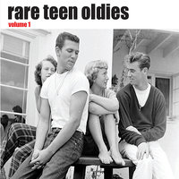 Rare Teen Oldies Vol. 1 — сборник