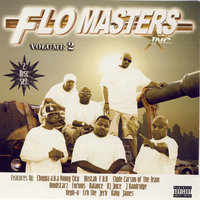 Flo Masters Inc. Volume 2 — Flo Masters Inc, Certified Ryders
