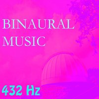 Binaural Music, Vol. 15 — 432 Hz