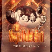 The Mega Collection — The Three Sounds