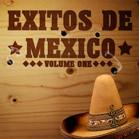 Exitos De Mexico Vol 1 — сборник