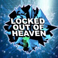 Locked Out of Heaven — Dubstep Hitz