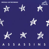 Assassins — Original Broadway Cast Recording, Original Off-Broadway Cast of Assassins