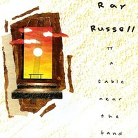 A Table Near The Band — Ray Russell