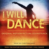 I Will Dance — Christian Davis, Caleb Blood & Two Worlds