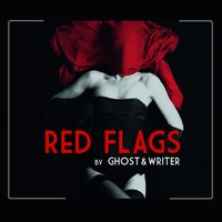 Red Flags — Ghost & Writer