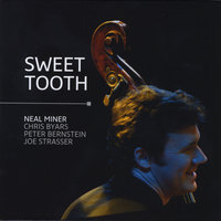 Sweet Tooth — Neal Miner