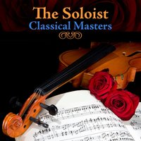 The Soloist - Classical Masters — сборник