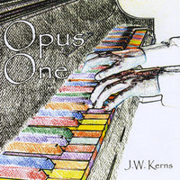Opus One — J. W. Kerns