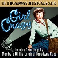 Girl Crazy (The Best Of Broadway Musicals) — сборник