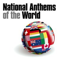 National Anthems Of The World — Гимны