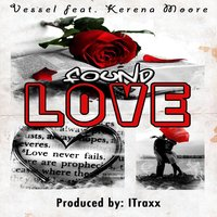 Found Love (feat. Kerena Moore) — Vessel