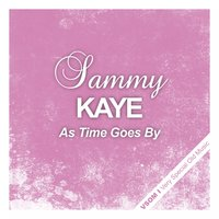 As Time Goes By — Sammy Kaye