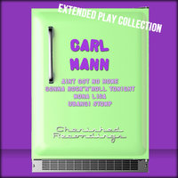 The Extended Play Collection, Volume 49 — Carl Mann