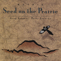 Seed on the Prairie — Magpie