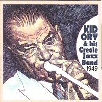 Live At The Beverly Cavern - The 1949 Radio Transcription Series — Kid Ory & His Creole Jazz Band