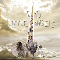 20 Little Angels — Andy Griggs