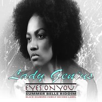Eyes On You (Summer Bells Riddim) — Lady Genius