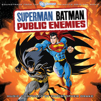 Superman Batman: Public Enemies — Christopher Drake