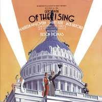 Gershwin: Of Thee I Sing / Let 'Em Eat Cake (Studio Cast Recording (1987)) — Studio Cast of Of Thee I Sing / Let 'Em Eat Cake (1987)
