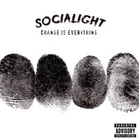 Change Is Everything — Socialight