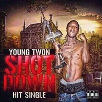 Shot Down — Young Twon