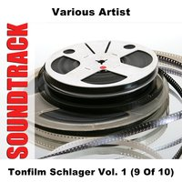 Tonfilm Schlager Vol. 1 (9 Of 10) — сборник