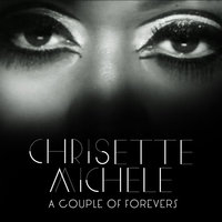 A Couple Of Forevers — Chrisette Michele