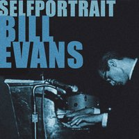 Bill Evans Selfportrait — Bill Evans