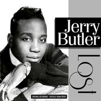 Lost — Jerry Butler