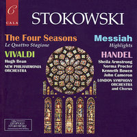 Vivaldi: The Four Seasons & Handel: Messiah Highlights — Leopold Stokowski, Антонио Вивальди, Георг Фридрих Гендель