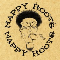 Awnaw — Nappy Roots
